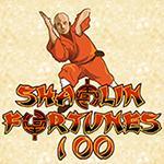 Shaolin Fortunes 100